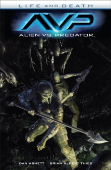 Alien vs. Predator: Life and Death, Paperback Book