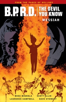 B.p.r.d.: The Devil You Know Volume 1 - Messiah, Paperback / softback Book