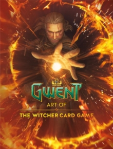 Art Of The Witcher Card Game, The: Gwent Gallery Collection, Hardback Book