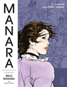 Manara Library Volume 2: El Gaucho And Other Stories, Paperback / softback Book