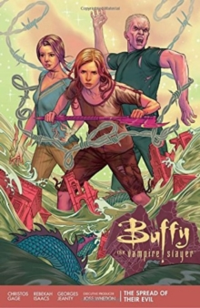 Buffy Season 11 Volume 1: The Spread Of Their Evil, Paperback Book