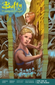 Buffy Season 11 Volume 2: One Girl In All The World, Paperback Book