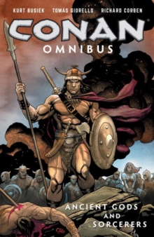 Conan Omnibus Volume 3 : Ancient Gods and Sorcerers, Paperback Book