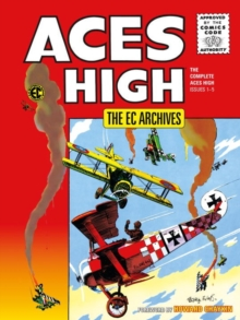 Ec Archives, The: Aces High, Hardback Book