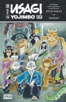 The Usagi Yojimbo Saga: Legends, Paperback / softback Book