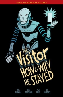 The Visitor : How and Why He Stayed, Paperback Book