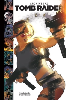 Tomb Raider Archives Volume 2, Hardback Book