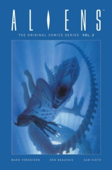 Aliens: The Original Comic Series Volume 2, Hardback Book