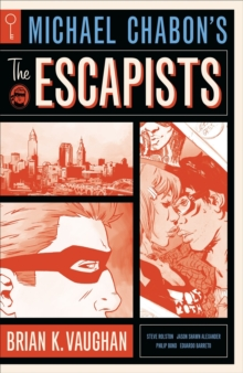 Michael Chabon's The Escapists, Paperback / softback Book