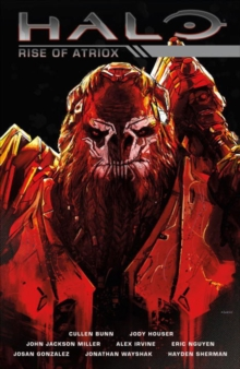 Halo: Rise Of Atriox, Hardback Book
