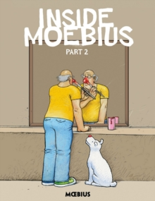 Moebius Library: Inside Moebius Part 2, Hardback Book