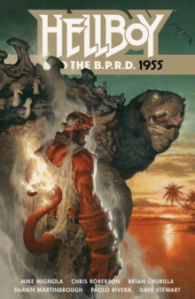 Hellboy And The B.p.r.d.: 1955, Paperback / softback Book