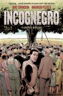 Incognegro : A Graphic Mystery (New Edition), Hardback Book