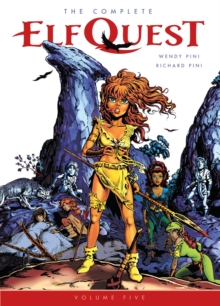 The Complete Elfquest Volume 5, Paperback / softback Book