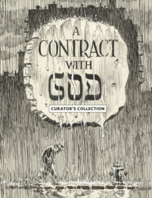 Will Eisner's A Contract With God : Curator's Edition, Hardback Book