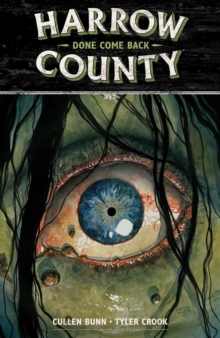 Harrow County Volume 8: Done Come Back, Paperback / softback Book