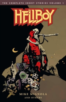 Hellboy: The Complete Short Stories Volume 1, Paperback / softback Book