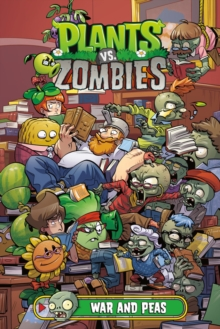 Plants Vs. Zombies Volume 11: War And Peas, Hardback Book