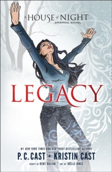 Legacy: A House Of Night Graphic Novel : Anniversary Edition, Paperback / softback Book