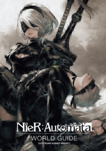 Nier: Automata World Guide Volume 1, Hardback Book