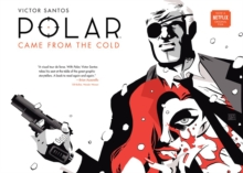 Polar Volume 1: Came From The Cold (second Edition), Hardback Book