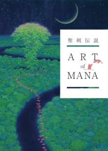 Art Of Mana, Hardback Book