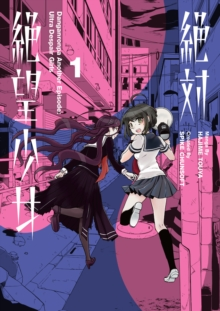 Danganronpa Another Episode: Ultra Despair Girls Volume 1, Paperback / softback Book