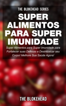 Super Alimentos para Super Imunidade, EPUB eBook