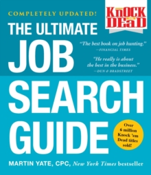 Knock 'em Dead : The Ultimate Job Search Guide, Paperback Book