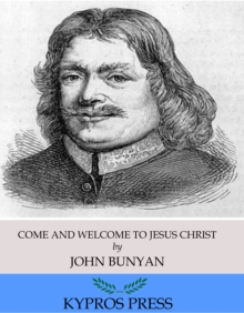 Come and Welcome to Jesus Christ, EPUB eBook