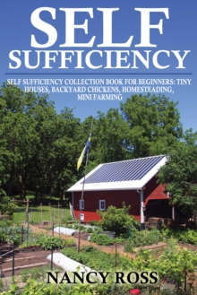 Self Sufficiency : A Beginners Guide To Self Sufficiency Box Set 4 in 1, EPUB eBook