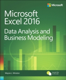 Microsoft Excel Data Analysis and Business Modeling, Paperback / softback Book