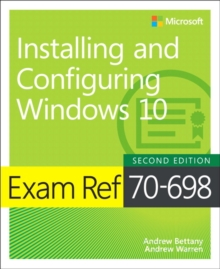 Exam Ref 70-698 Installing and Configuring Windows 10, Paperback / softback Book