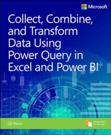 Collect, Transform and Combine Data using Power BI and Power Query in Excel, Paperback Book