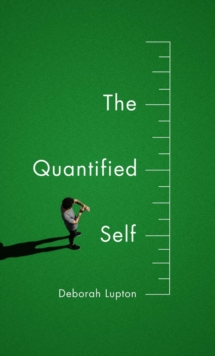 The Quantified Self, Paperback Book