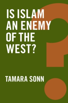 Is Islam an Enemy of the West?, Hardback Book