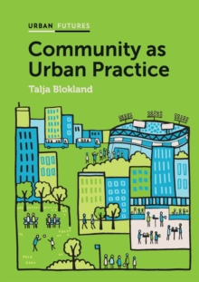 Community as Urban Practice, Paperback Book