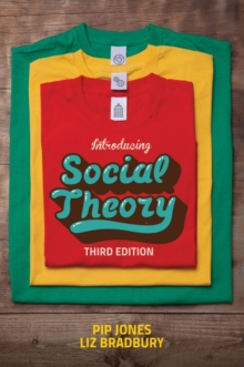 Introducing Social Theory, Paperback / softback Book