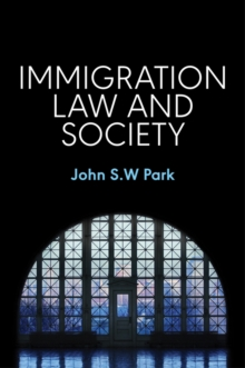 Immigration Law and Society, Paperback Book