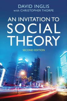 An Invitation to Social Theory, Paperback / softback Book