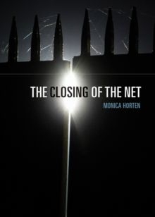 The Closing of the Net, Paperback Book