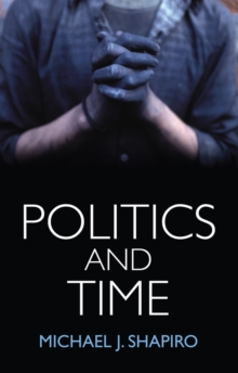 Politics and Time, Paperback Book