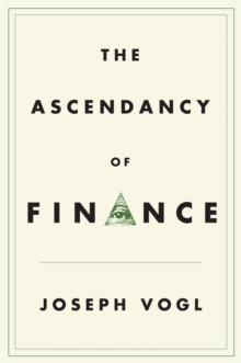 The Ascendancy of Finance, Paperback Book