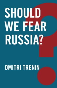 Should We Fear Russia?, Paperback / softback Book