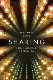 Sharing : Crime Against Capitalism, Paperback Book