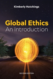 Global Ethics : An Introduction, Paperback / softback Book