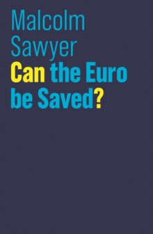 Can the Euro be Saved?, Paperback / softback Book