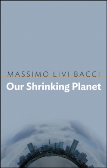 Our Shrinking Planet, Paperback / softback Book