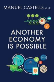Another Economy is Possible : Culture and Economy in a Time of Crisis, Paperback / softback Book