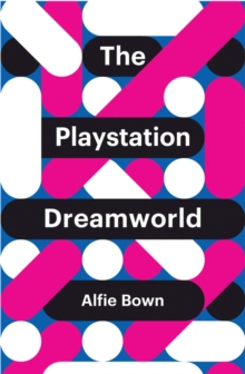 The PlayStation Dreamworld, Paperback / softback Book